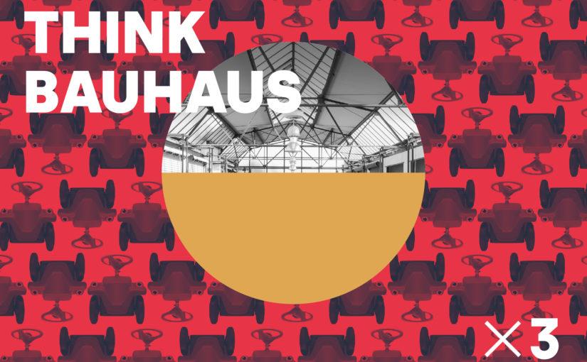 THINK BAUHAUS