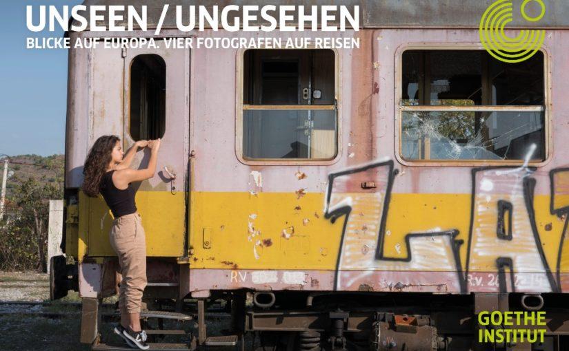 UNSEEN / UNGESEHEN. BLICKE AUF EUROPA. VIER FOTOGRAFEN AUF REISEN